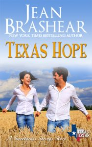 texas hope sweetgrass springs texas heroes romance jean brashear