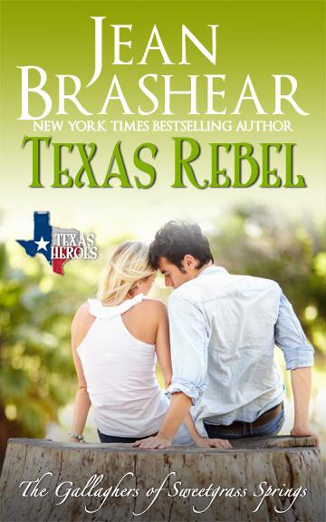 texas rebel billionaire romance sweetgrass springs texas heroes jean brashear