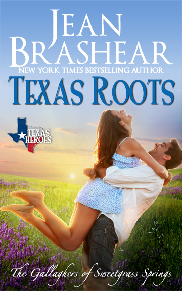 texas roots sweetgrass springs texas heroes romance jean brashear