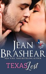 Texas Lost Lone Star Lovers Texas Heroes Jean Brashear