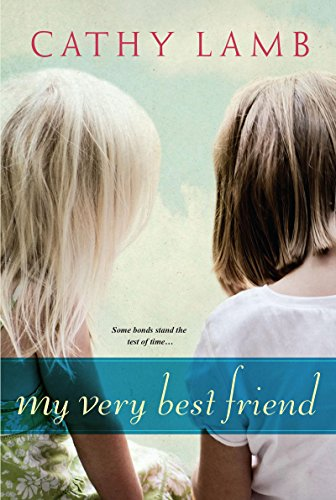My Very Best Friend by Cathy Lamb