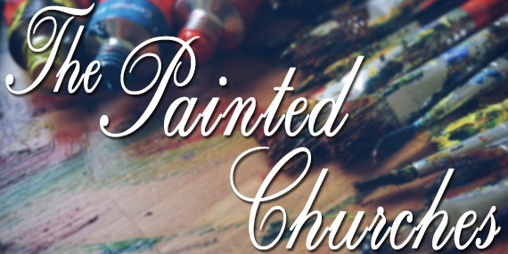 The Painted Churches