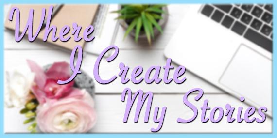 Where I Create My Stories by Jean Brashear