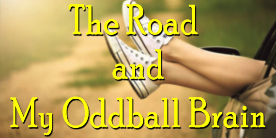 The Road and My Oddball Brain
