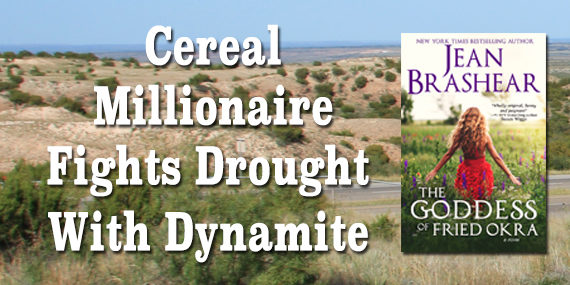 CEREAL MILLIONAIRE FIGHTS DROUGHT WITH DYNAMITE