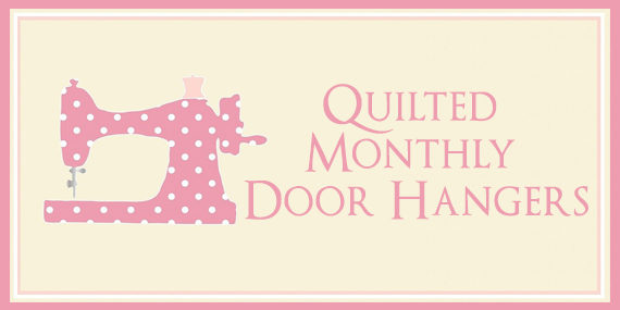 Quilted Monthly Door Hangers